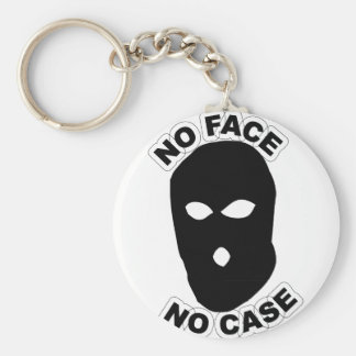 No Face No Case Keychain