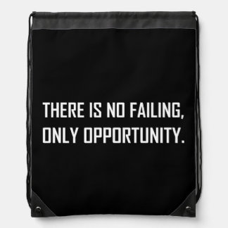 No Failing Only Opportunity Motto Drawstring Bag