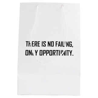 No Failing Only Opportunity Motto Medium Gift Bag