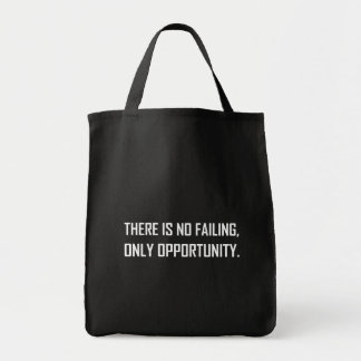 No Failing Only Opportunity Motto Tote Bag