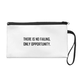 No Failing Only Opportunity Motto Wristlet