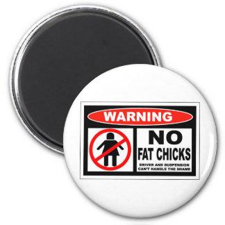 No Fat Chicks 2 Inch Round Magnet