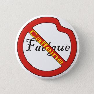 No Fatigue Button Caffeine