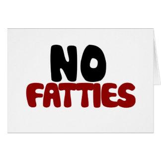 No Fatties Note Card