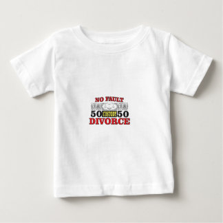 no-fault divorce 50 50 equality baby T-Shirt