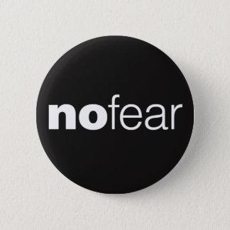 No fear 2 inch round button