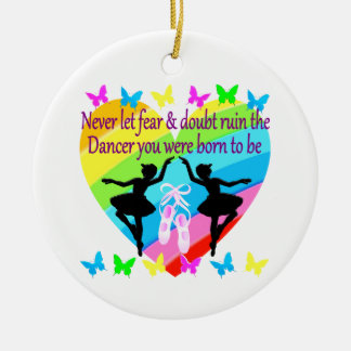NO FEAR JUST FAITH DANCER DREAMS ROUND CERAMIC ORNAMENT