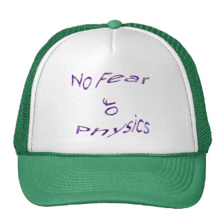 No Fear of Physics Trucker Hat