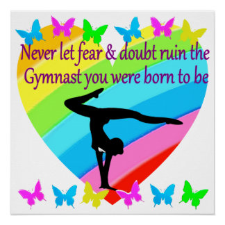NO FEAR OR DOUBT IN BEING A GREAT GYMNAST PERFECT POSTER