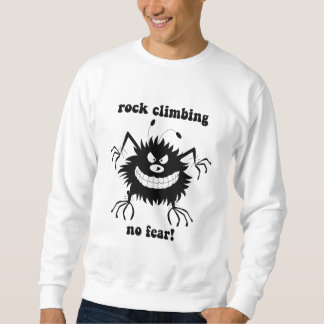 no fear rock climbing sweatshirt