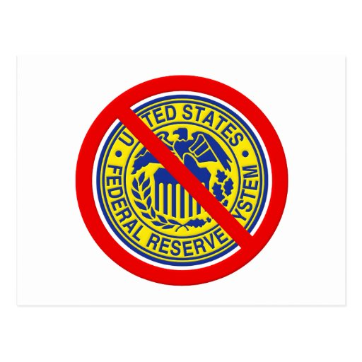 No Federal Reserve End The Fed Post Cards