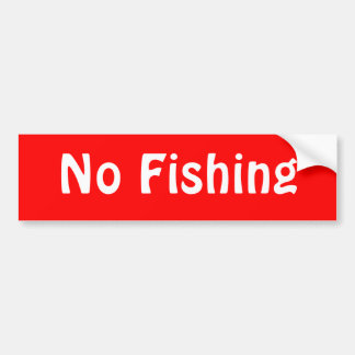 No Fishing Bumper Sticker