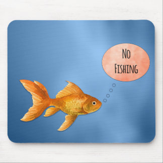 No Fishing Goldfish Mousepad