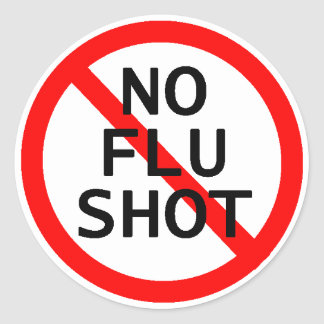 No Flu Shot Classic Round Sticker