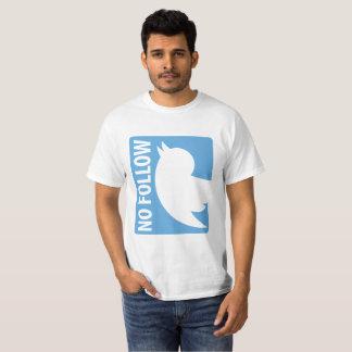 No Follow T-Shirt