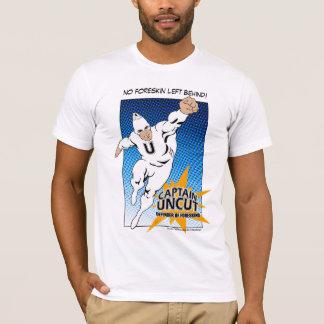 No Foreskin Left Behind! T-shirt I