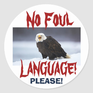NO Foul Language Eagle ... Sticker