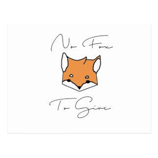 No Fox To Give Postcard
