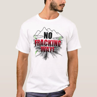No Fracking Shirt