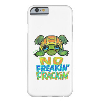 No Fracking Turtle iPhone 6 case