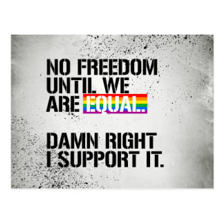 No Freedom Until We are Equal - - LGBTQ Rights - . Postcard