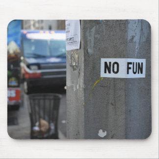NO FUN Pole Graffiti Urban Photography New York NY Mouse Pad
