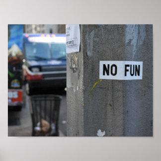 NO FUN Pole Graffiti Urban Photography New York NY Poster