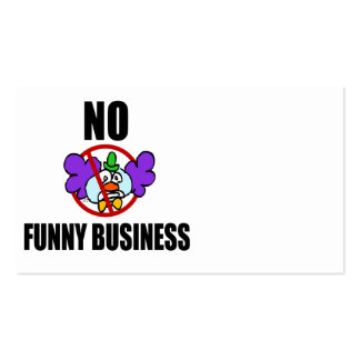 No Funny Business Business Card Templates