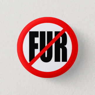 """NO FUR"" 1 INCH ROUND BUTTON"