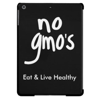 """""""No GMO's Eat Healthy Black White Promotion Case For iPad Air"""
