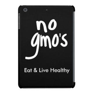 """No GMO's Eat Healthy Black White Promotion iPad Mini Covers"