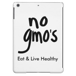 No GMO's Eat Live Healthy White Black Promotion Cover For iPad Air