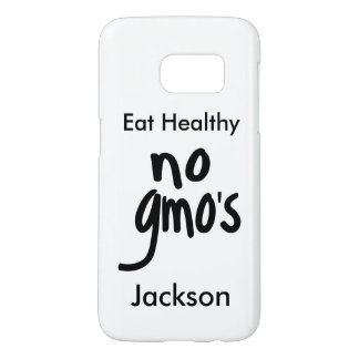 No GMO's Healthy Eating White Name Personalized Samsung Galaxy S7 Case