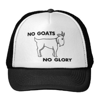 No Goats No Glory Trucker Hat