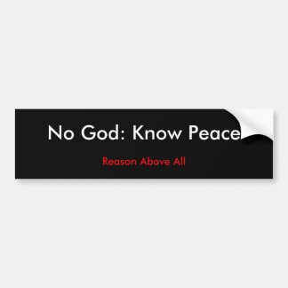 No God:Know Peace Bumper Sticker