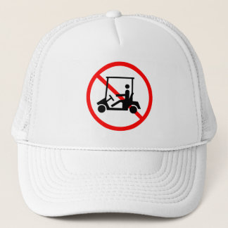No Golf Carts Sign Hat