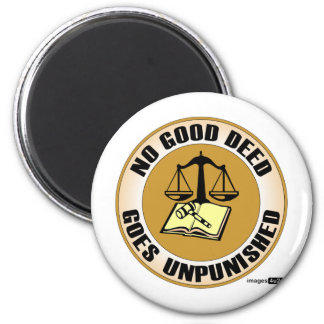 no good deed goes unpunished magnet