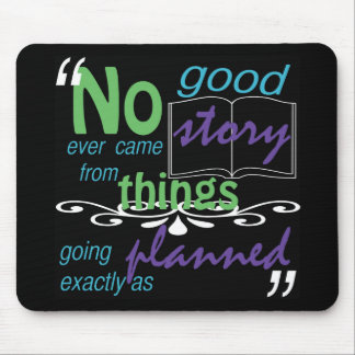 No Good Story Mousepad