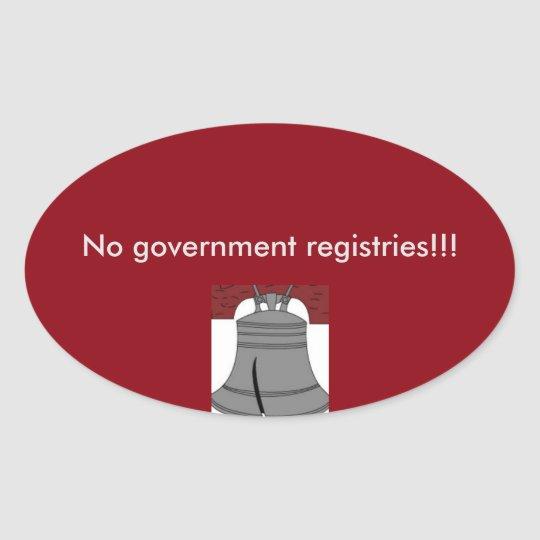 No government registries oval sticker