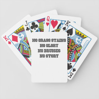 No Grass Stains, No Glory, No Bruises, No Story Bicycle Playing Cards