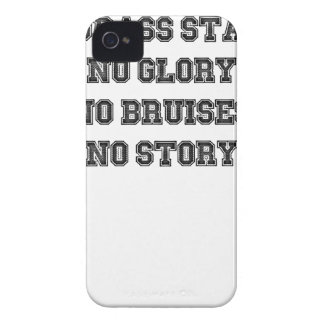 No Grass Stains, No Glory, No Bruises, No Story iPhone 4 Case-Mate Case