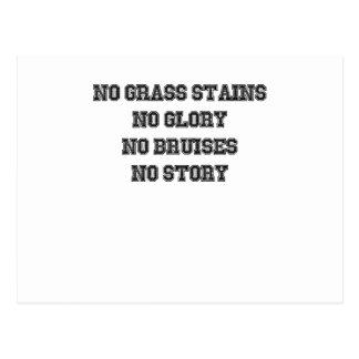 No Grass Stains, No Glory, No Bruises, No Story Postcard