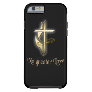 No greater Love Cross Tough iPhone 6 Case