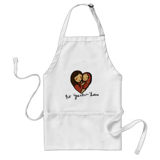 no Greater Love, Mommy and baby text Standard Apron