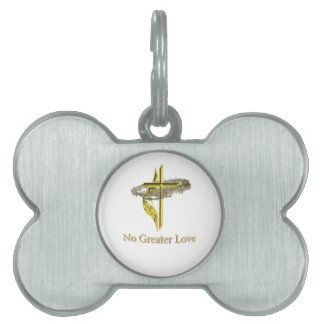 No greater love pet tag