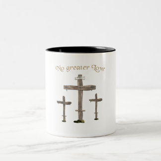 no greater love Two-Tone coffee mug