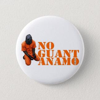 No Guantanamo 2 Inch Round Button