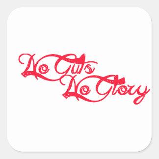 No Guts, No Glory Square Sticker