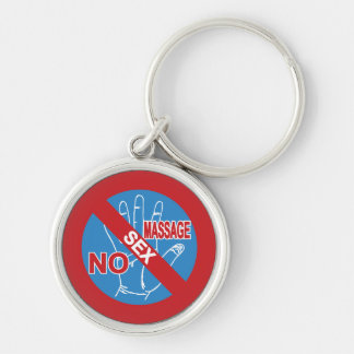 NO Happy Ending Massage ⚠ Thai Sign ⚠ Silver-Colored Round Keychain