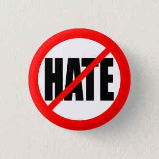 """NO HATE"" 1 INCH ROUND BUTTON"